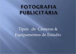 Fotografia Publicitaria - Tipos de Cam e Eqpt