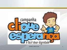 Clique Esperança O que - CRC-MS