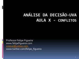 Anlise da Deciso X - Conflitos.