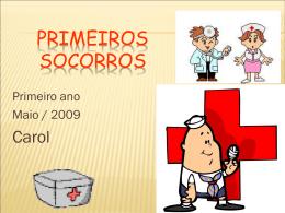 PRIMEIROS SOCORROS - Escola Palomar de Lagoa Santa