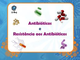 Antibióticos Resistentes: Apresentação (MS Power Point)
