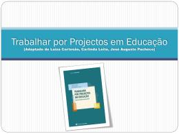 Trabalhar por Projectos em Educação