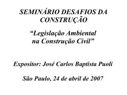 """SEMINÁRIO DESAFIOS DA CONSTRUÇÃO """"Legislação"""