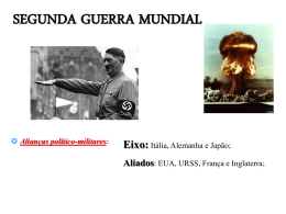 Segunda Guerra Mundial - Escola Rainha do Brasil