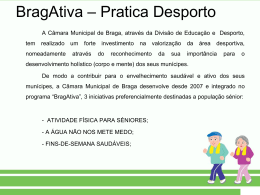 Diapositiva 1 - Câmara Municipal de Braga