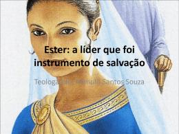 Liderança Feminina na Bíblia: Ester