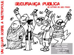 Segurança Pública - Colégio Santa Maria