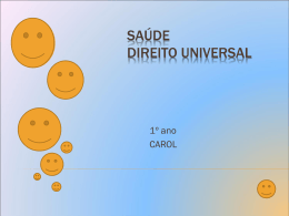 Saúde direito universal - Escola Palomar de Lagoa Santa