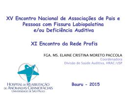 Divisão de Saúde Auditiva, HRAC/USP