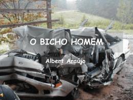 O BICHO HOMEM - Recanto das Letras