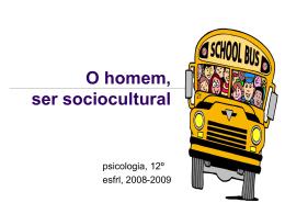O homem como ser sociocultural
