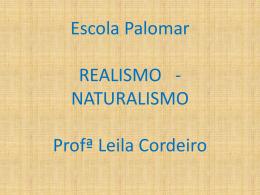 REALISMO - NATURALISMO - Escola Palomar de Lagoa Santa