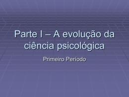 História da Psicologia Parte I