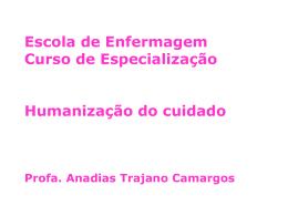 Anadias T. Camargos - Humanização do cuidado