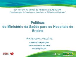 Políticas do Ministério da Saúde para os Hospitais de