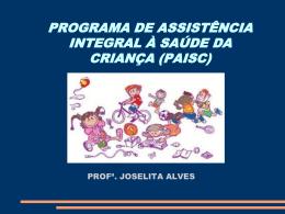 paisc: programa de assistência integral à saúde da criança
