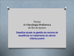 Desafios atuais na gestão de centros de excelência no tratamento