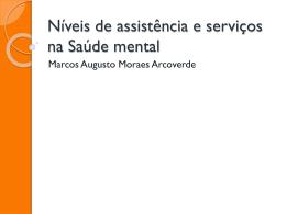 Níveis de assistência e serviços na Saúde mental