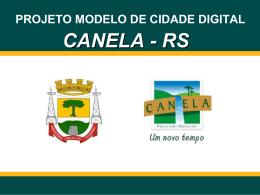 PROJETO MODELO DE CIDADE DIGITAL CANELA