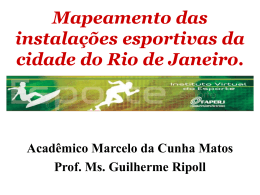 Mapeamento das instalações esportivas da cidade do Rio