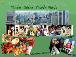 Historia de Minha Cuiabá... Cidade Verde