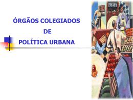 órgãos colegiados de política urbana
