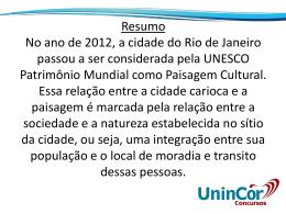 ENEM 2013 QUESTÃO 3 No dia 1º de julho de 2012, a cidade do
