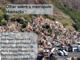 Metrópole: Habitação - Colégio Santa Maria