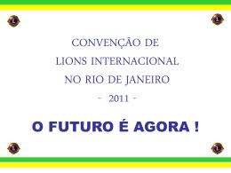 A importância de sua realização no Brasil