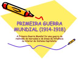 PRIMEIRA GUERRA MUNDIAL (1914