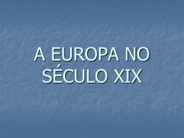 BEÁ_-_8º_ANO_-_A_EUROPA_NO_SÉCULO_XIX