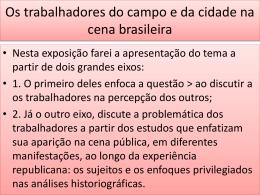 Apresentação- Os trabalhadores na cena brasileira