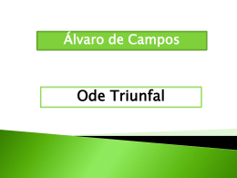 Ode Triunfal Álvaro de Campos