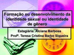 Formação ou desenvolvimento da identidade sexual ou identidade