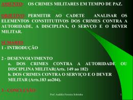 DOS CRIMES CONTRA A AUTORIDADE , DISCIPLINA, SERVIÇO E