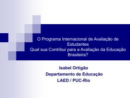 O Programa Internacional de Avaliação de Estudantes Qual sua