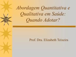 Quantitativa e Qualitativa em Saúde