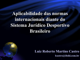 34 – Aplicabilidade das normas internacionais diante do Sistema
