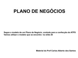 PLANO DE NEGÓCIOS Material do Prof Carlos Alberto dos Santos