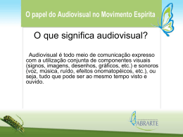Slide 1 - Portal do Audiovisual Espírita