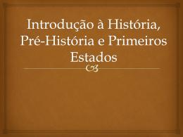 Introdução à História, Pré-História e Primeiros Estados