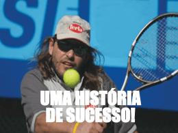 UMA HISTORIA DE SUCESSO!