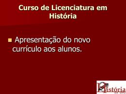 Curso de Licenciatura em História