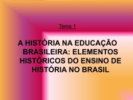 Ensinar história.