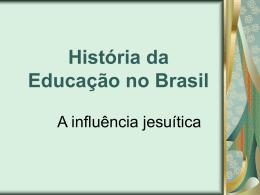 História da educação no Brasil.