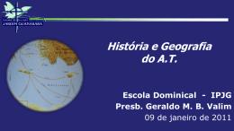 Geraldo M.B.Valim - Geografia e História do contexto do AT