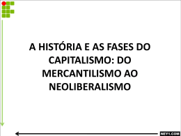 a história e as fases do capitalismo: do mercantilismo ao
