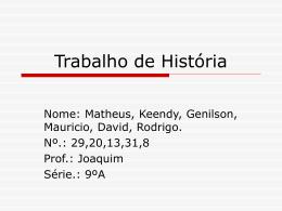 Trabalho de História - escola Marechal Rondon