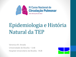 Epidemiologia e História Natural do TEP
