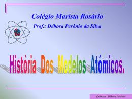 História do Átomo. - Colégios Maristas